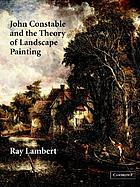 John Constable and the theory of landscape painting