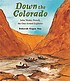 Down the Colorado : John Wesley Powell, the one-armed explorer