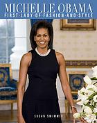 Michelle Obama : first lady of fashion and style