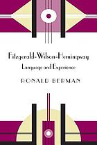 Fitzgerald-Wilson-Hemingway : language and experience