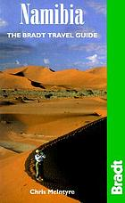 The Bradt travel guide. Namibia