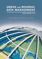 Urban and Regional Data Management : UDMS Annual 2013.