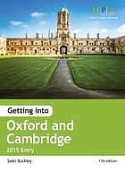 Getting into Oxford & Cambridge : 2015 entry
