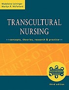 Transcultural nursing : concepts, theories, research and practice