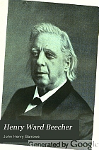 Henry Ward Beecher; the Shakespeare of the pulpit,
