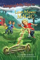 Lawn mower magic
