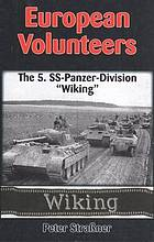 European volunteers : the 5. SS-Panzer-Division