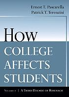 How college affects students. vol. 2, A third decade of research