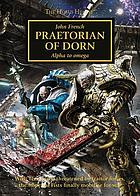 Praetorian of Dorn : alpha to omega