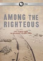 Among the righteous : lost stories from the holocaust in Arab lands