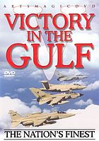 Victory in the Gulf : the nation's finest.
