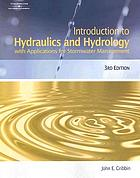 Introduction to hydraulics and hydrology with applications for stormwater management
