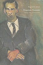 Desperate necessity : writings on art and psychoanalysis
