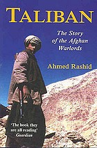 Taliban : the story of the Afghan warlords