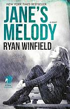 Jane's melody : a novel