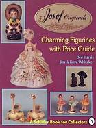 Josef Originals : charming figurines with price guide