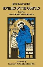 Homilies on the Gospels/ 2, Lent to the dedication of the Church.