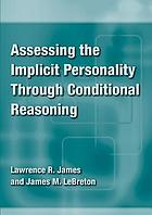 Assessing the implicit personality through conditional reasoning