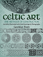 The methods of construction of Celtic art.