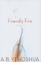 Friendly fire : a novel.