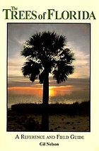 The trees of Florida : a reference and field guide