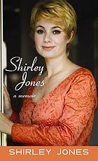 Shirley Jones : a memoir