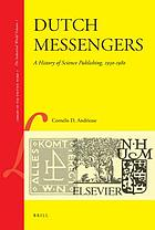Dutch messengers : a history of science publishing, 1930-1980