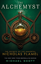 The alchemyst : the secrets of the immortal Nicholas Flamel