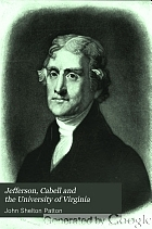 Jefferson, Cabell and the University of Virginia.
