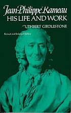 Jean-Philippe Rameau: his life and work,