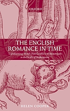 The English romance in time : transforming motifs from Geoffrey of Monmouth to the death of Shakespeare