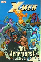 X-Men Age of apocalypse : the complete epic. Book 2