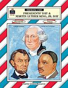 Presidents' Day and Martin Luther King, Jr. Day
