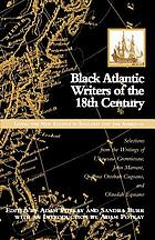 Black Atlantic writers of the eighteenth century : living the new exodus in England and the Americas