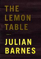 The lemon table : stories