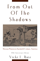 From Out of the Shadows: Mexican Women in Twentieth-Century America cover image