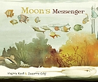 Moon's Messenger.