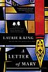 A letter of Mary : a Mary Russell novel by  Laurie R King
