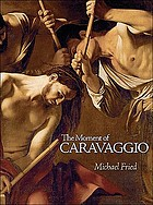 The moment of Caravaggio
