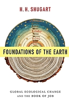 Foundations of the earth : global ecological change and the book of Job
