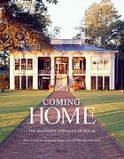 Coming home : the Southern vernacular house