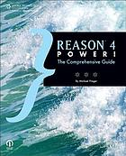 Reason 4 Power! : the comprehensive guide
