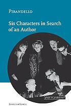 Pirandello : Six characters in search of an author