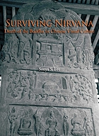 Surviving nirvana : death of the Buddha in Chinese visual culture