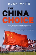 The China choice : why we should share power
