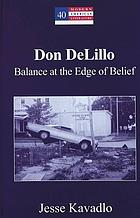 Don DeLillo : balance at the edge of belief
