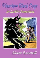 Phantom black dogs in Latin America