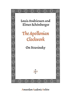 The Apollonian clockwork : on Stravinsky