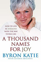 A thousand names for joy : how to live in harmony with the way things are