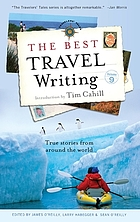 The best travel writing. Volume 9 : true stories from around the world